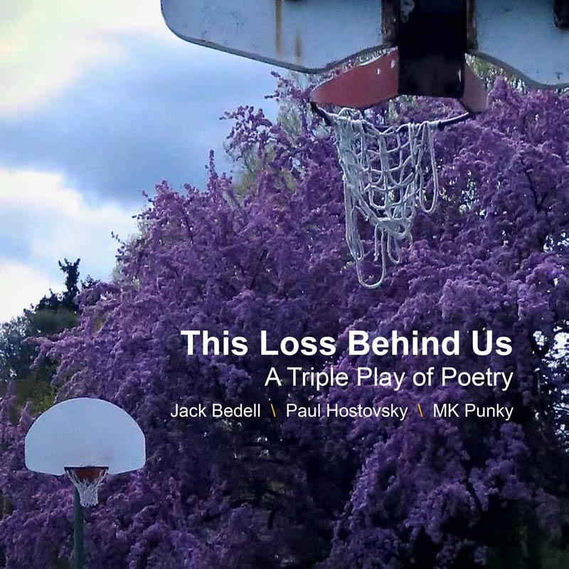 The Loss Behind Us Chapbook